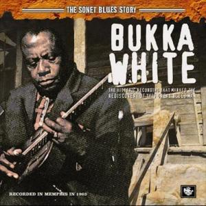 The Sonet Blues Story 1963 Bukka White