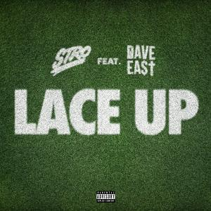 Album Lace Up (feat. Dave East) - Single (Explicit) from Stro