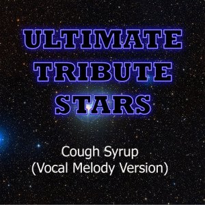 Ultimate Tribute Stars的專輯Young The Giant - Cough Syrup (Vocal Melody Version)