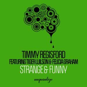 Album Strange & Funny from Timmy Regisford