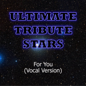 Ultimate Tribute Stars的專輯Keith Urban - For You (Vocal Version)