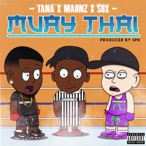 Album Muay Thai (feat. Sox & Marnz) (Explicit) from Sox