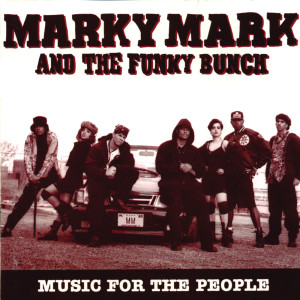 Album Music For The People from Marky Mark And The Funky Bunch
