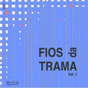 Album Fios da Trama Vol. 1 from Vários Artistas