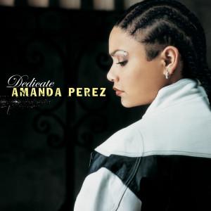 Dedicate 2004 Amanda Perez