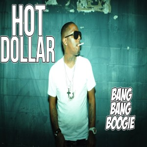 Listen to Bang Bang Boogie (Clean Version) song with lyrics from Hot Dollar