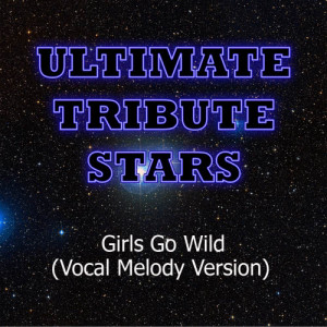Ultimate Tribute Stars的專輯50 Cent feat. Jeremih - Girls Go Wild (Vocal Melody Version)