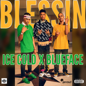 Ice Cold的專輯Blessin (Explicit)