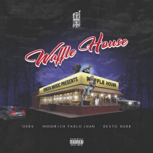 Album Waffle House from HoodRich Pablo Juan