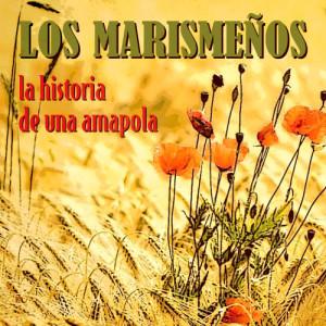 Album La Historia De Una Amapola from Los Marismenos