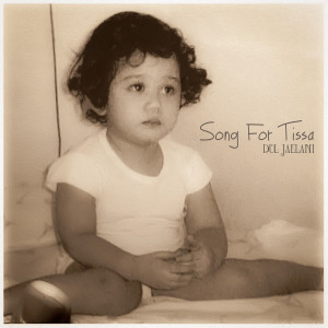 Song for Tissa dari Dul Jaelani