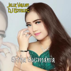 Jaluk Wayuan DJ Kentrung dari Githa Gusmania