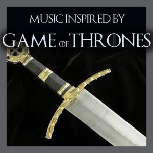 Wildlife的專輯Music Inspired By Game Of Thrones