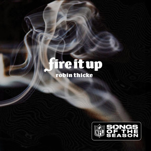 Album Fire It Up from Robin Thicke