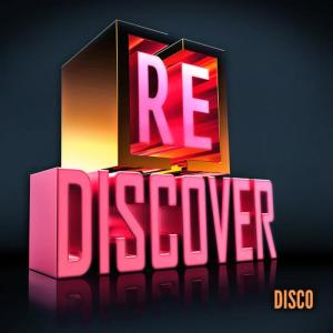 Various Artists的專輯[RE]Discover Disco