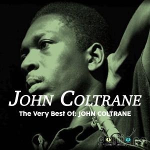 The Very Best Of: John Coltrane