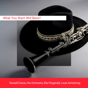 Russell Gracia的專輯What You Want Wid Bess?