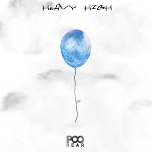 Poo Bear的專輯Heavy High