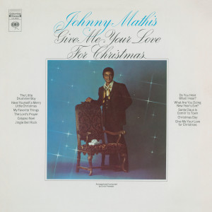 Give Me Your Love For Christmas 1969 Johnny Mathis