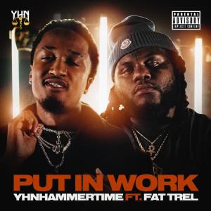 Album Put in Work (Explicit) from Fat Trel