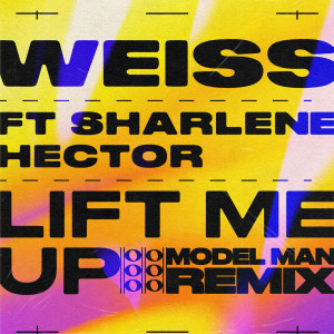 Album Lift Me Up (Model Man Remix) from Sharlene Hector