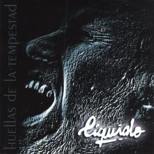 Album Huellas de la Tempestad from Liquido