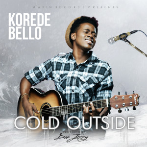 Album Cold Outside from Korede Bello