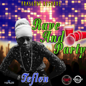 Album Rave & Party from Teflon