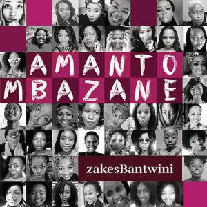 Listen to Amantombazane song with lyrics from Zakes Bantwini
