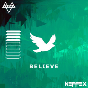 Believe (Explicit) dari NEFFEX