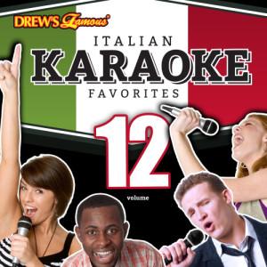 The Hit Crew的專輯Italian Karaoke Favorites, Vol. 12