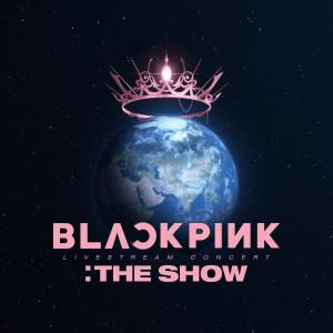 Album BLACKPINK 2021 'THE SHOW' LIVE from BLACKPINK