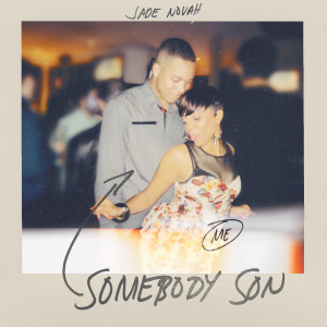 Album Somebody Son from Jade Novah