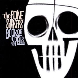 Book Of Spells 1997 Boneshakers