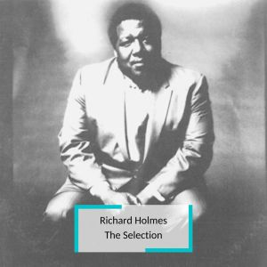 Album Richard Holmes - The Selection from Richard Holmes