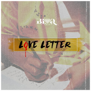 Listen to Love Letter song with lyrics from Blaq Diamond