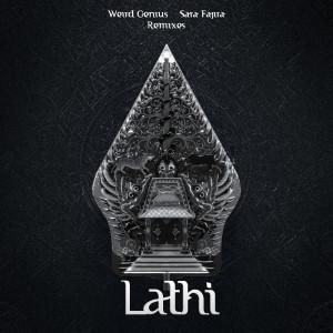 LATHI dari Weird Genius