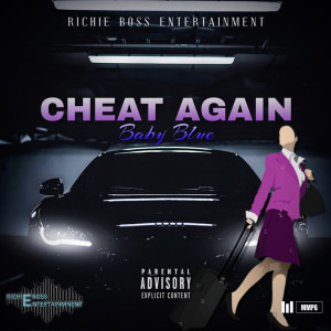 Album Cheat Again (Explicit) from Baby Blue