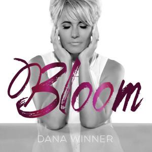Album Bloom from Dana Winner