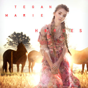 Album Horses (for Spirit Riding Free) from Tegan Marie