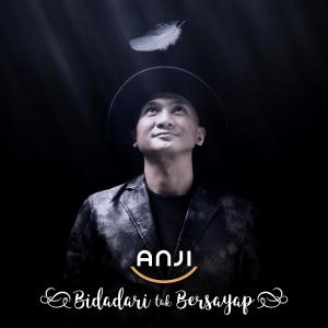Bidadari Tak Bersayap - Single dari Anji