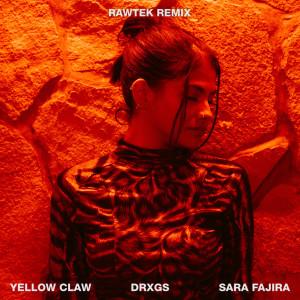 DRXGS dari Yellow Claw