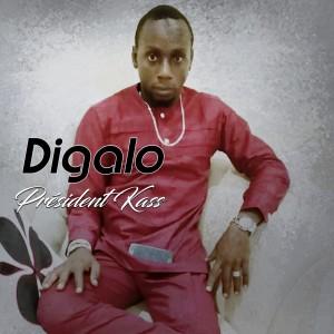 Album Président Kass from Digalo