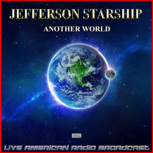 Album Another World (Live) from Jefferson Starship