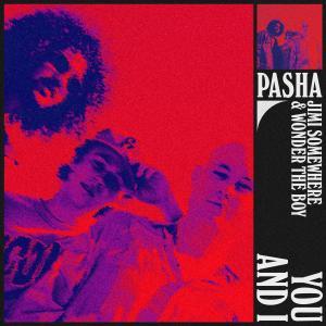 You and I dari Pasha