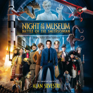 Album Night At The Museum: Battle Of The Smithsonian from Alan Silvestri