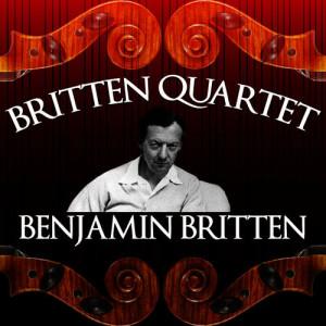 Album Britten Quartet: Benjamin Britten from Britten Quartet