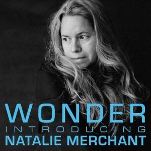 Album Wonder: Introducing Natalie Merchant from Natalie Merchant