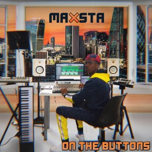 Album On the Buttons from Maxsta