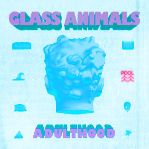 Album ADULTHOOD from Glass Animals